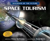 Space Tourism (Machines of the Future) Cover Image