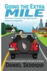 Going the Extra Mile - One Man's Curiosity Through America Leads to Compassion Cover Image