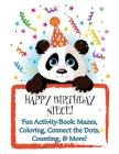 HAPPY BIRTHDAY NIECE! (Personalized Birthday Books for Girls!): Fun Activity Book: Mazes, Coloring, Connect the Dots, Counting, & More! Cover Image