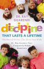 Discipline That Lasts a Lifetime: The Best Gift You Can Give Your Kids Cover Image