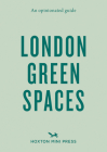 An Opinionated Guide to London Green Spaces Cover Image
