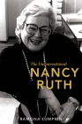 The Unconventional Nancy Ruth (Feminist History Society Book) Cover Image
