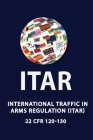 International Traffic in Arms Regulation (Itar) Cover Image