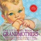 The Little Big Book for Grandmothers, revised edition Cover Image
