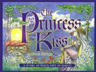 The Princess and the Kiss: A Story of God's Gift of Purity Cover Image
