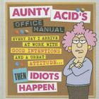 Aunty Acid's Office Manual Cover Image