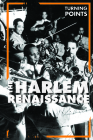The Harlem Renaissance (Turning Points) Cover Image