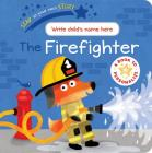 The Firefighter (Star in Your Own Story) Cover Image