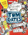 The Brilliant World of Tom Gates Cover Image