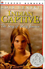Indian Captive: The Story of Mary Jemison Cover Image