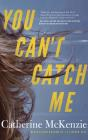 You Can't Catch Me Cover Image