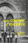 In the Company of Black Men: The African Influence on African American Culture in New York City Cover Image