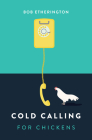 Cold Calling for Chickens Cover Image