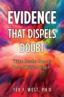 Evidence That Dispels Doubt: How Secular Sources Reveal Biblical Truth Cover Image