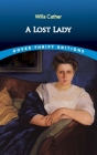 A Lost Lady (Dover Thrift Editions) Cover Image