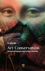 Art Conservation: Mechanical Properties and Testing of Materials Cover Image