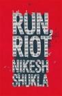 Run, Riot Cover Image