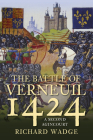 The Battle of Verneuil 1424: A Second Agincourt Cover Image