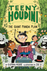 Teeny Houdini #3: The Giant Panda Plan Cover Image