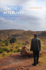 Genetic Afterlives: Black Jewish Indigeneity in South Africa Cover Image