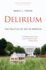 Delirium: The Politics of Sex in America Cover Image
