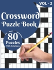 Crossword Puzzle Book: Large Print Crossword Puzzles Game Book Solution Included For Checking Best Gift for Your Mums And Dads To Enjoy Their Cover Image