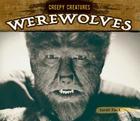 Werewolves (Creepy Creatures) Cover Image