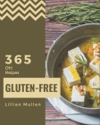 Oh! 365 Gluten-Free Recipes: More Than a Gluten-Free Cookbook Cover Image