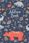 Address Book: Cute Forest Animal Design - Address Telephone Book Alphabetical Organizer with A-Z Index Cover Image