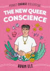 The New Queer Conscience (Pocket Change Collective) Cover Image