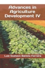 Advances in Agriculture Development IV Cover Image