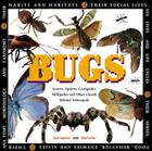 Bugs: Insects, Spiders, Centipedes, Millipedes, and Other Closely Related Arthropods Cover Image