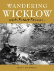 Wandering Wicklow with Father Browne Cover Image