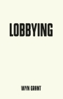 Lobbying: An Appraisal (Pocket Politics) Cover Image
