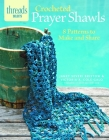 Crocheted Prayer Shawls: 8 Patterns to Make and Share Cover Image