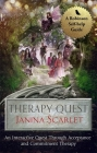 Therapy Quest: An Interactive Journey Through Acceptance And Commitment Therapy Cover Image
