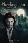 Hawkesmoor: A Novel of Vampire and Faerie Cover Image