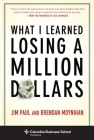 What I Learned Losing a Million Dollars (Columbia Business School Publishing) Cover Image