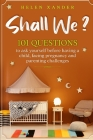 Shall We ?: 101 Questions to ask yourself before having a child, facing pregnancy and parenting challenges Cover Image