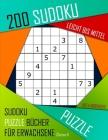 200 Sudoku Leicht Bis Mittel: Leicht Bis Mittel Sudoku Puzzle Bücher für Erwachsene mit Lösung Cover Image