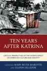 Ten Years After Katrina: Critical Perspectives of the Storm's Effect on American Culture and Identity Cover Image