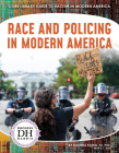 Race and Policing in Modern America Cover Image