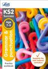Letts KS2 SATs Revision Success - New 2014 Curriculum – Grammar and Punctuation Age 7-9 Practice Workbook Cover Image
