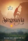 Stegomyia: The Story of My Life Cover Image