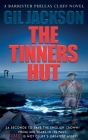 The Tinners Hut: A Barrister Phileas Cluff Novel Cover Image