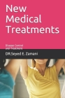 New Medical Treatments: Disease Control and Treatment Cover Image