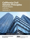 PPI California Civil Seismic Principles Practice Exams, 12th Edition – Comprehensive Practice for the California Civil: Seismic Principles Exam – Includes Two Realistic, Full-Length Exams Cover Image