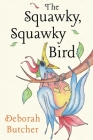 The Squawky, Squawky Bird Cover Image