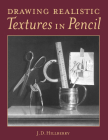 Drawing Realistic Textures in Pencil Cover Image