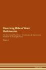 Reversing Rabies Virus: Deficiencies The Raw Vegan Plant-Based Detoxification & Regeneration Workbook for Healing Patients.Volume 4 Cover Image